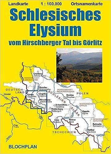 Schlesien Karte Heute.Landkarte Schlesisches Elysium Vom Hirschberger Tal Bis Görlitz