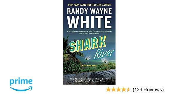 Amazon shark river a doc ford novel 9780425185216 randy amazon shark river a doc ford novel 9780425185216 randy wayne white books fandeluxe Images