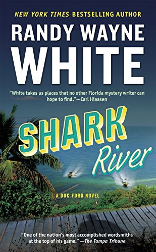 Shark River (A Doc Ford Novel)