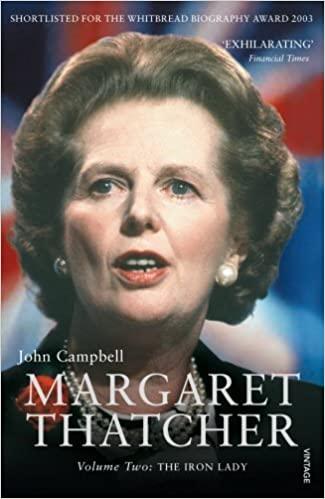 Book Margaret Thatcher Volume Two: The Iron Lady by John Campbell (2007-11-01)