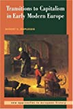 img - for Transitions to Capitalism in Early Modern Europe (New Approaches to European History) by Robert S. Duplessis (1997-09-28) book / textbook / text book