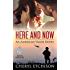 Here and Now (American Valor Book 2)