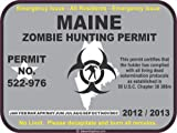 Maine zombie hunting permit decal bumper sticker