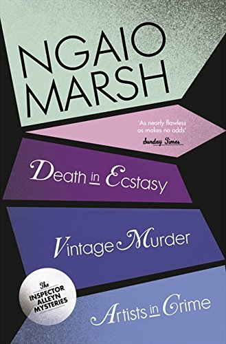 Death in Ecstasy / Vintage Murder / Artists in Crime (The Ngaio Marsh Collection)