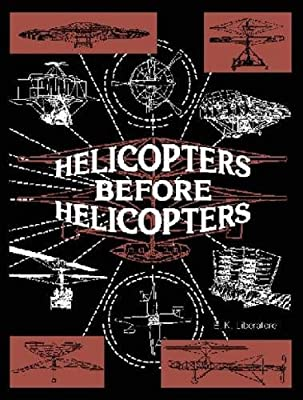Helicopters Before Helicopters from Krieger Pub Co