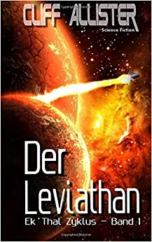 Der Leviathan: Ek'Thal Zyklus - Band 1: Volume 1