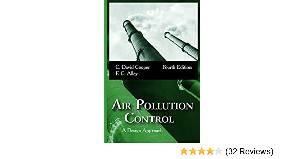 Amazon air pollution control a design approach ebook c david amazon air pollution control a design approach ebook c david cooper f c alley kindle store fandeluxe Choice Image