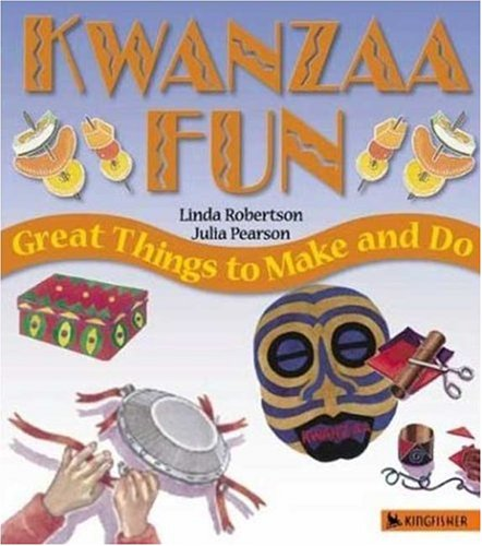 Kwanzaa Fun: Great Things to Make and Do (Holiday Fun)