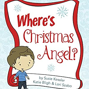 Where's the Christmas Angel? Audiobook