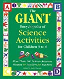 The GIANT Encyclopedia of Science Activities for Children 3 to 6, , 0876591934