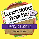 Lunch Notes From Me! Facts & Funnies - 101 tear-off lunchbox notes that make lunch fun and educational, too.