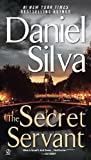 The Secret Servant, Daniel Silva, 0451224507