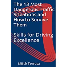 The 13 Most Dangerous Traffic Situations and How to Survive Them