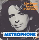Alice Cooper 45 RPM It's Hot Tonight / You and Me