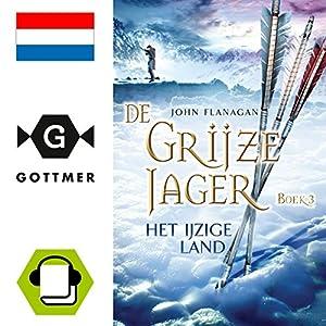 Het ijzige land (De Grijze Jager 3) Hörbuch