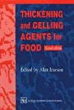 Thickening and Gelling Agents for Food, Imeson, A., 0751403482