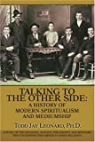 Talking to the Other Side, Todd Leonard, 0595363539