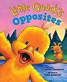 Little Quack's Opposites, Lauren Thompson, 1416960929