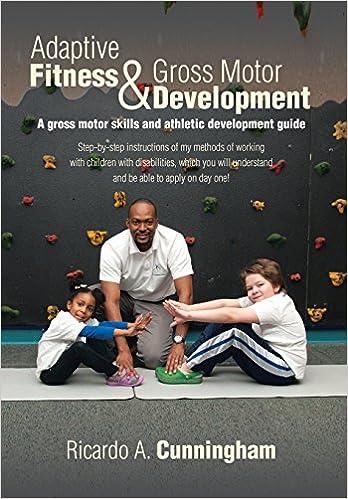 Book Adaptive Fitness & Gross Motor Development: A gross motor skills and athletic development guide
