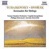 Tchaikovsky / Dvorak: Serenades For Strings