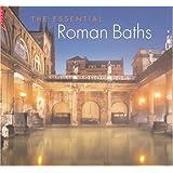 The Essential Roman Baths