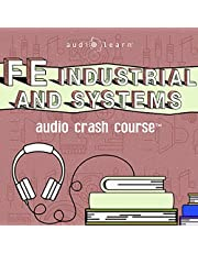 FE Industrial and Systems Audio Crash Course