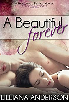A Beautiful Forever by [Anderson, Lilliana]