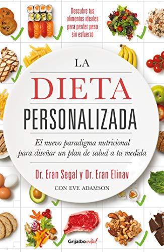 La dieta personalizada (Colección Vital): El nuevo paradigma nutricional para diseñar un plan de salud a tu medida (Spanish Edition)