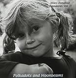 Polkadots & Moonbeams by Miles Donahue (2003-06-10)