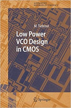 Low Power VCO Design in CMOS (Springer Series in Advanced Microelectronics)