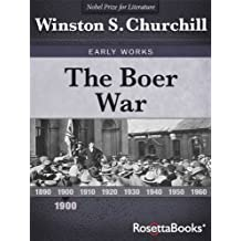 The Boer War (Winston Churchill Early Works Collection Book 1)