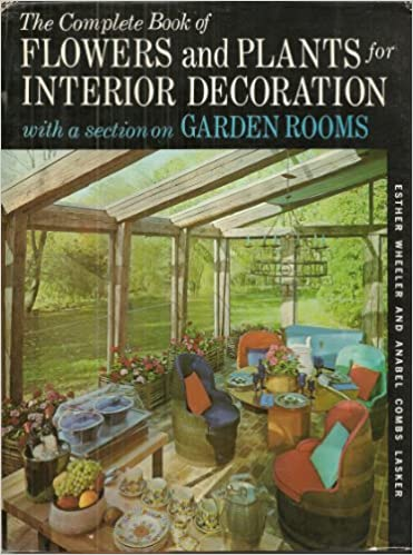 Download Complete Book of Flowers and Plants for Interior Decoration With a Section on Garden Rooms PDF, azw (Kindle), ePub, doc, mobi