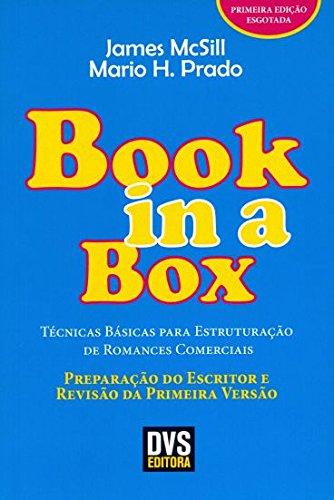 Técnicas Básicas Para Estruturação de Romances Comerciais. Preparação do Escritor e Revisão da Primeira Versão - Coleção Book in a Box