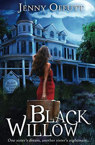 Black Willow: One sister's dream, another sister's nightmare...