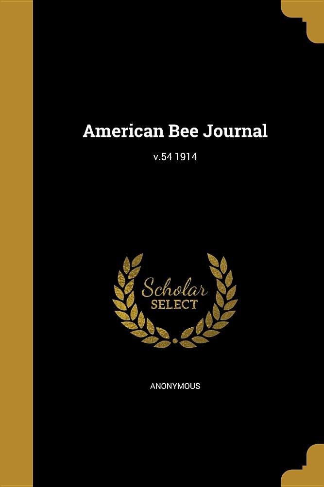 American Bee Journal; V.54 1914 pdf