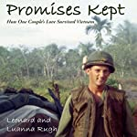 Promises Kept: How One Couple's Love Survived Vietnam | Leonard Rugh,Luanna Rugh