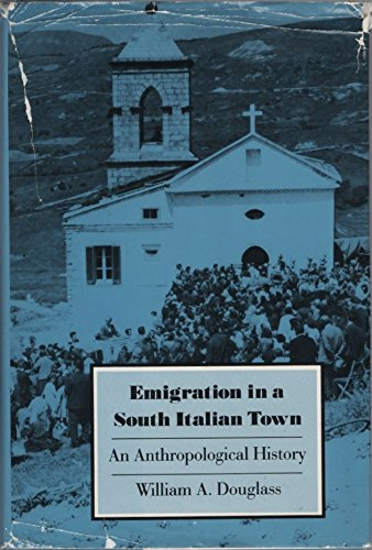 Emigration in a South Italian Town: An Anthropological History