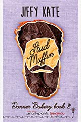 Stud Muffin (Donner Bakery) Paperback