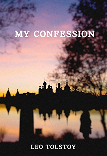My Confession (perfect layout, illustrated, annotated)  (Best Illustrated Books Book 24)