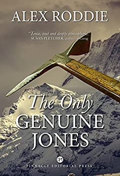 The Only Genuine Jones (Tales of Ice and Iron Book 2) by [Roddie, Alex]