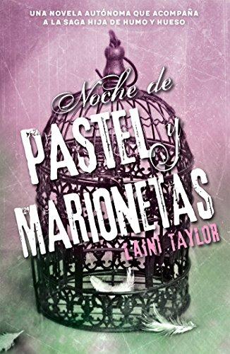 Noche de pastel y marionetas (Hija de humo y hueso 2.5) (Spanish Edition)