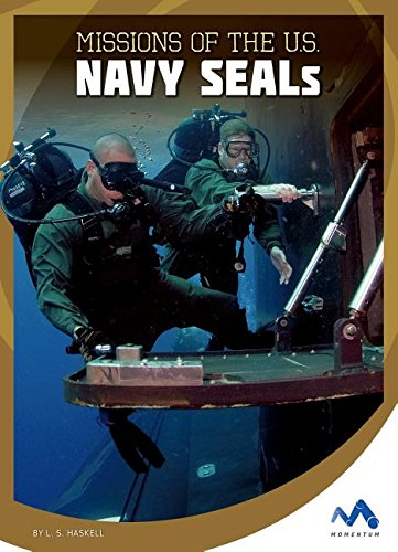 Download Missions of the U.S. Navy Seals (Military Special Forces in Action) PDF