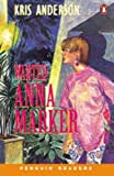 Wanted: Anna Marker (Penguin Readers (Graded Readers))