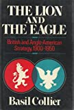 img - for Lion and the Eagle book / textbook / text book