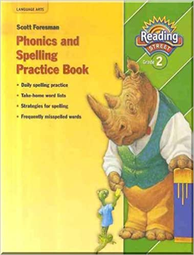 Phonics And Spelling Practice Book Reading Street Grade 2