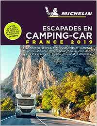 Escapades en Camping-car France 2019 Guías Temáticas: Amazon.es: Michelin: Libros en idiomas extranjeros