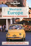 Lonely Planet Western Europe Phrasebook & Dictionary (Lonely Planet Phrasebook and Dictionary)