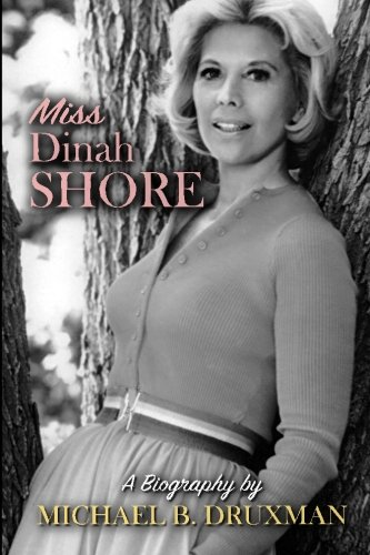 Miss Dinah Shore: A Biography (Girl Singer An Autobiography compare prices)