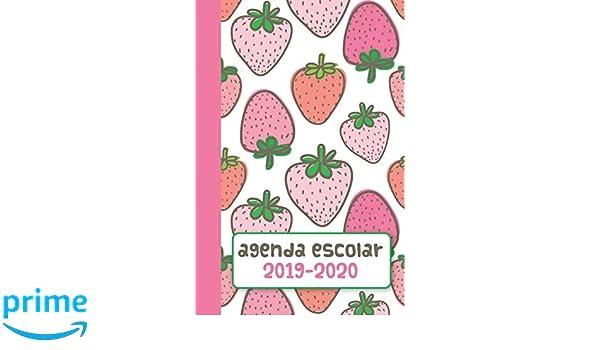 Agenda Escolar 2019-2020: Fresas (Spanish Edition ...
