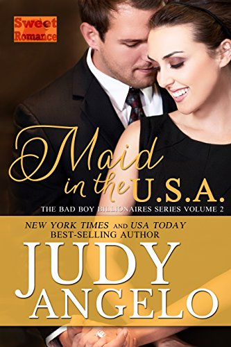 NEW YORK TIMES  and USA TODAY Best-selling Author, Judy Angelo, presents:Volume 2* ALSO AVAILABLE IN AUDIO FORMAT *WHO EVER SAID BILLIONAIRE BACHELORS AND MODEST MAIDS DON'T MIX?Celine Santini couldn't have been more shocked when billionaire bachelor...